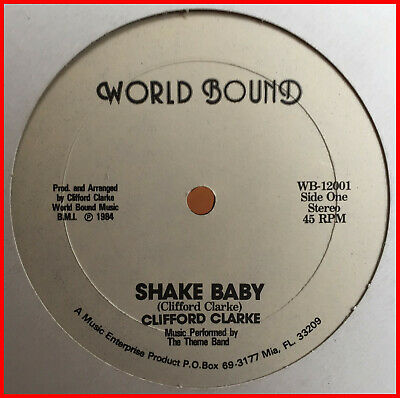 "BOOGIE FUNK 12"" Clifford Clarke-shake baby WORLD BOUND - Private '84 GRAIL mp3"
