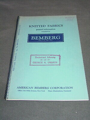 Knitted Fabrics General Information Compiled by Bemberg 1937