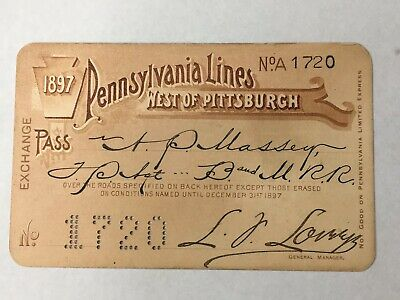 Pennsylvania Lines Railroad Pass. West Of Pittsburgh. 1897. Rare. Signed No.1720