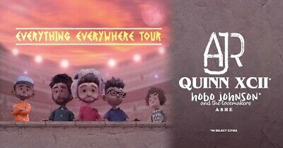 4 Tickets to AJR and Quinn XCII - Everything Everywhere Tour Columbia, MD