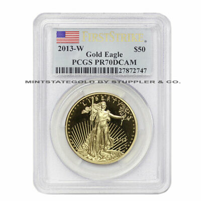 2013-W $50 American Gold Eagle PCGS PR70 DCAM First Strikes Proof Deep Cameo