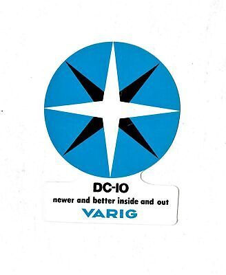 DC-10 NEWER AND BETTER INSIDE AND OUT  AIRLINE LABEL DC-10 VARIG STICKER