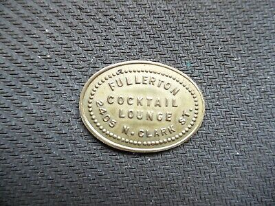 Chicago. ill.. Fullerton Cocktails token. Lot 934