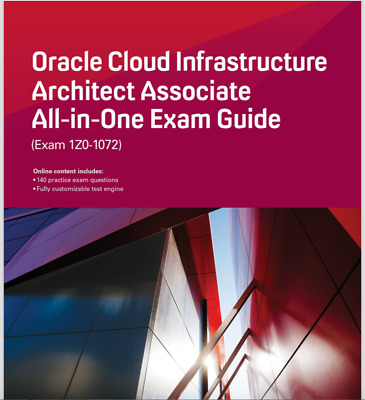 Oracle Cloud Infrastructure Architect Associate All-in-One Exam Gu🔥PDF🔥ebook🔥