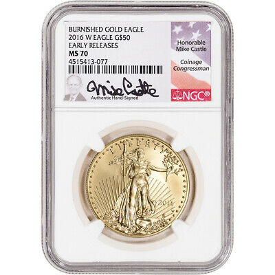 2016-W American Gold Eagle 1 oz $50 Burnished - NGC MS70 Early Releases Castle