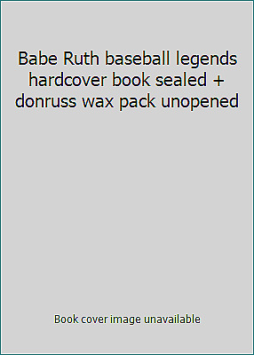 donruss wax pack unopened Babe Ruth baseball legends hardcover book sealed