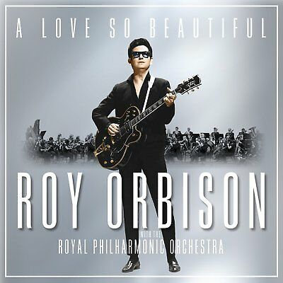 Roy Orbison & Royal Philharmonic Orchestra A Love So Beautiful CD New 2017