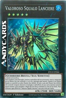 VALOROSO SQUALO LANCIERE • (Valiant Shark Lancer) • Super R • ETCO IT044 Yugioh!
