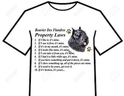 T Shirt = Bouvier Des Flandres Dog - Big Attitude Property Laws Of The Breed