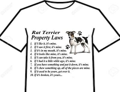 T Shirt = Rat Terrier Dog Big Attitude Silly Rules - Property Laws Of The Breed