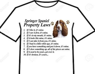 T Shirt = English Welsh Springer Spaniel Dog Attitude Property Laws Of The Breed