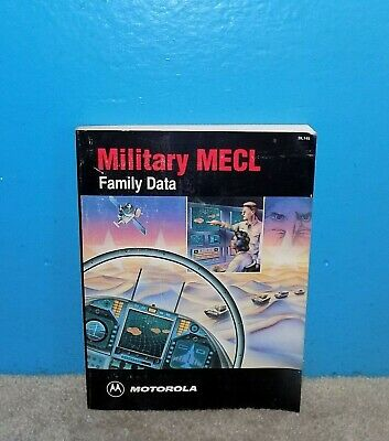 Motorola Military MECL Family Data Book Integrated Circuits DL145 1991