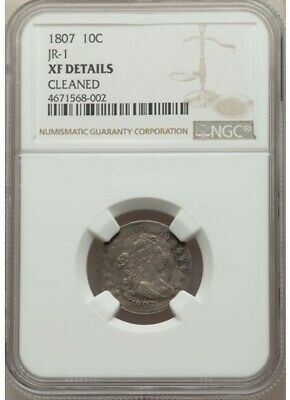 1807 Draped Bust 10C JR-1 NGC Certified XF Details Cleaned