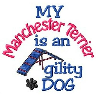 My Manchester Terrier is An Agility Dog Sweatshirt - DC1958L Size S - XXL