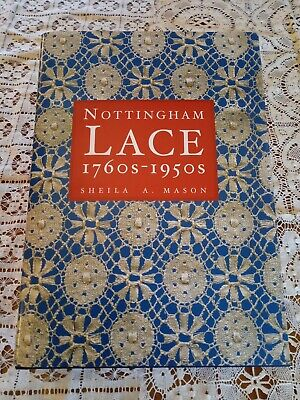 """History Book of """" Nottingham Lace 1760's - 1950's Sheila A. Mason """" Cluny Lace"""
