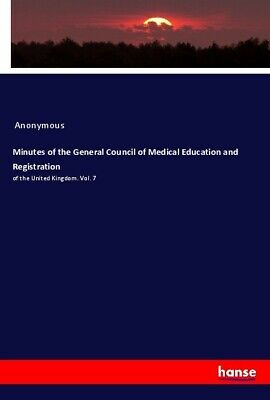 Minutes of the General Council of Medical Education and Registration