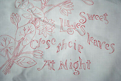 "1890's Motto Shams Embroidered ""Sweet Lilies Close Their Leaves At Night"""