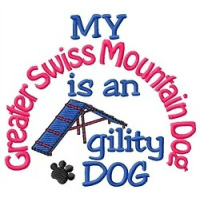 My Greater Swiss Mountain Dog is An Agility Dog Short-Sleeved Tee - DC2056L