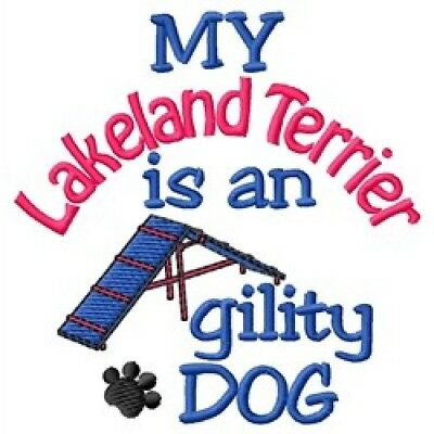 My Lakeland Terrier is An Agility Dog Short-Sleeved Tee - DC1956L