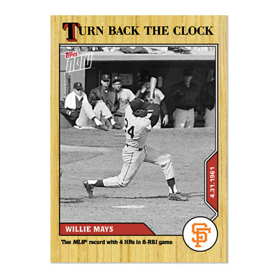 2020 TOPPS NOW TURN BACK THE CLOCK # 31 WILLIE MAYS 4 HR's San Francisco Giants