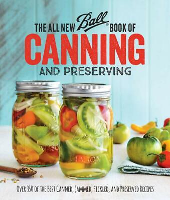 The New Ball Book Of Canning And Preserving Over 350 of the Best Canned✅P.D.F✅