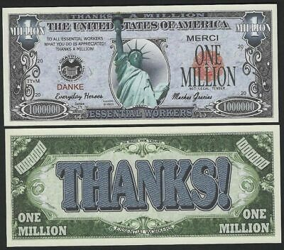 Lot of 25 bills - ESSENTIAL WORKERS LIBERTY THANKS A MILLION DOLLAR THANK YOU