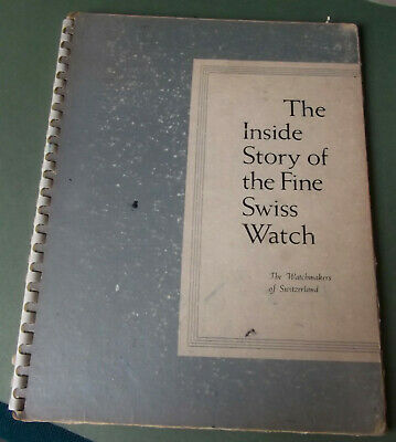 Ultra-Rare, Swiss Watchmakers Promo Brochure From 1950 - Inside Story +Artwork