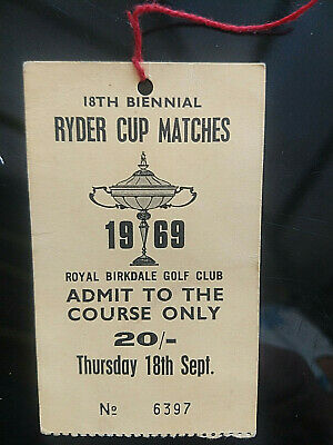 1969 Ryder Cup Golf @ Royal Birkdale. Admission tag (20/-) Very good