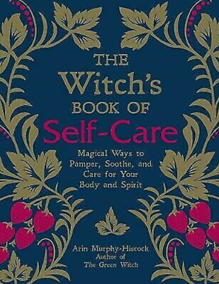 The Witch's Book of Self-Care by Arin Murphy-Hiscock✅🔥 P*D*F 🔥✅