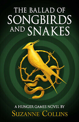 The Ballad of Songbirds and Snakes by Suzanne Collins - Hardcover