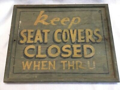 Antique Hand Painted Wood Sign Keep Seat Covers Closed When Thru Advertising