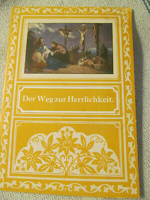 THE WAY TO GLORY 1930s Religious Story Prayer Booklet Pamphlet~In German