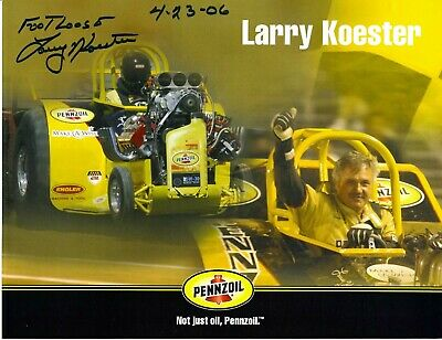 Footloose Larry Koester Signed Penzoil Tractor Pulling Champion 8.5x11 Photo #3