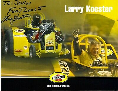 """Footloose Larry Koester Signed """"To John"""" Penzoil Tractor Pulling Champion Photo"""