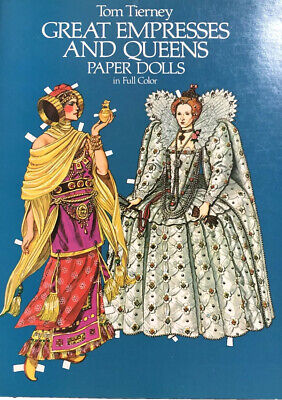 Great Empresses And Queens Paper Dolls In Full Color by Tom Tierney 1982, NEW