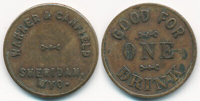 +Rare+ Sheridan Wyoming Warner & Canfield Good For One Drink Token > No Reserve