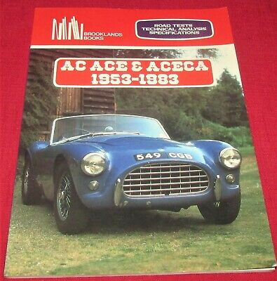 AC ACE & ACECA  1953 - 1983 - Road Tests/ Tecnical Analysis/ SpecS) - 1994 PB