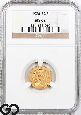 1926 MS62 Quarter Eagle, $2.5 Gold Indian NGC Mint State 62 ** Very Nice!