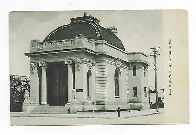Vintage Post Card Fort Dallas National Bank Miami Fl.