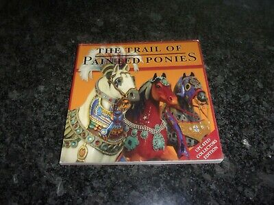 The Trail Of Painted Ponies Updated Collectors Edition Book