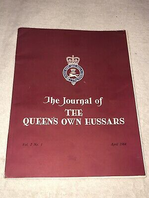 """VINTAGE """" THE JOURNAL OF THE QUEENS OWN HUSSARS VOL 2 No 1 DATED 1964"""