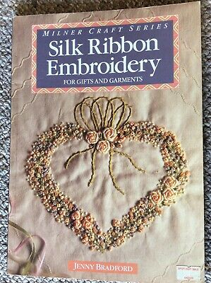 Milner Craft Series Silk Ribbon Embroidery for Gifts & Garments - Jenny Bradford