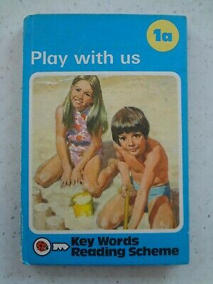 Ladybird Book Key Words 1a Play with us. 1964.