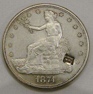 1874 S - Silver Trade Dollar - w/ Multiple Chopmarks- 27.2g - guaranteed genuine