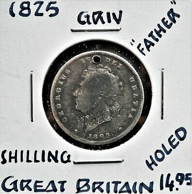 "1825 Great Britain Shilling, Engraved ""Father"" *holed"