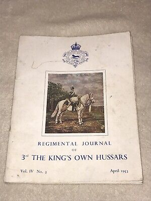 REGIMENTAL JOURNAL OF 3RD THE KINGS OWN HUSSARS VOL IV No3 DATED 1953