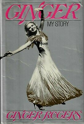 "Ginger Rogers ""My Story"" H/B Personally Signed by Miss Rogers 1992"