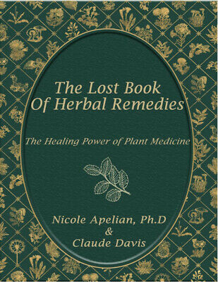 The Lost Book of Herbal Remedies by Claude Davis 🔥[P-D-F]🔥 Fast Delivery