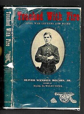 Touched with Fire: Civil War Letters of Oliver Wendell Holmes, Jr. (1946, HC)