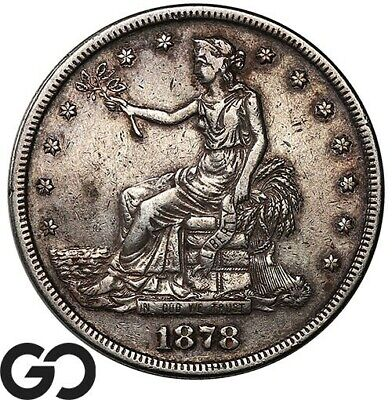 1878-S Trade Dollar, Highly Demanded Choice VF Collector Type Silver $